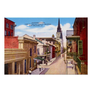 New Orleans Louisiana Chartres Street Poster