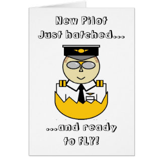new pilot just hatched and ready to fly card