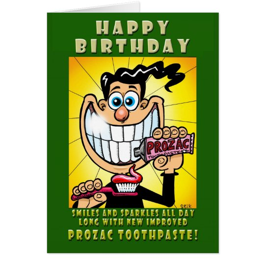 New PROZAC TOOTHPASTE! Card