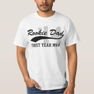 New Rookie Dad First-Year MVP Father's Day T-shirts