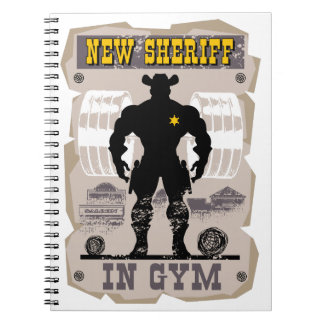 new sheriff in gym notebook