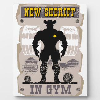 new sheriff in gym plaque