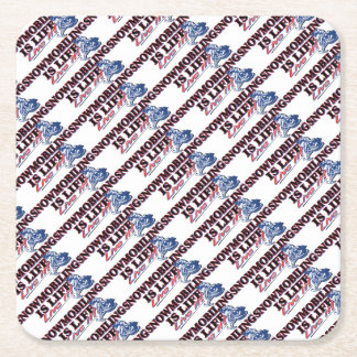 NEW-SNOWMOBILING-IS-LIFE SQUARE PAPER COASTER
