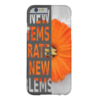 New systems generate new problems barely there iPhone 6 case