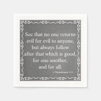New Testament Bible Quote  - 1 Thessalonians 5:15 Paper Napkin