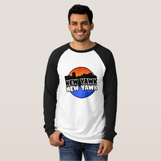 NEW YAWK NEW YAWK T-Shirt