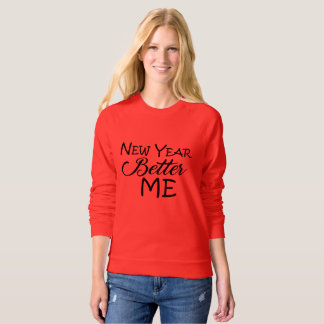 New Year Better Me Sweatshirt
