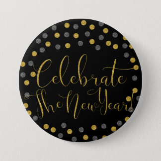 New Year - Black and Gold Celebrate New Year 3 Inch Round Button