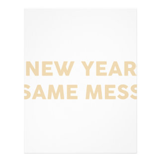 New Year Same Mess Letterhead
