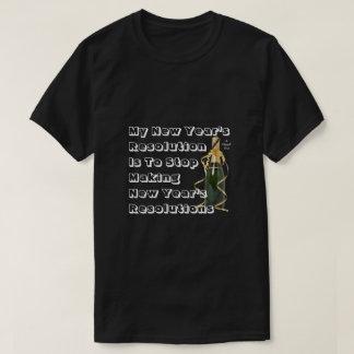 New Year's Resolution - A MisterP Shirt