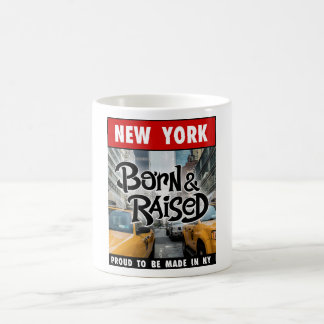 New York City Born and Raised Coffee Mug