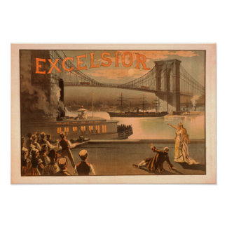 "New York City Brooklyn Bridge ""Excelsior"" Poster"
