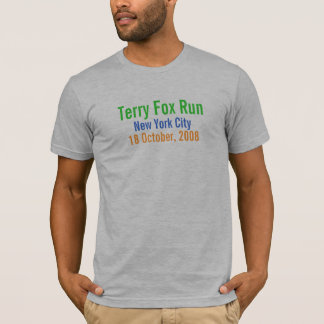 New York City, Terry Fox Run, 18 October, 2008 T-Shirt