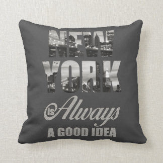 New York is Always a Good Idea Throw Pillow