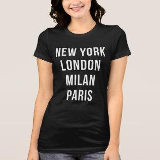 New York London Milan Paris T Shirt