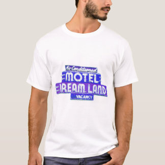 newartsweb - Motel Dreamland T-Shirt
