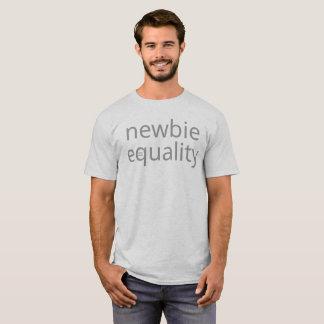 Newbie Equality T-Shirt