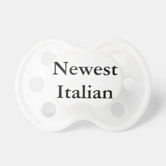 """Newest Italian"" Pacifier"