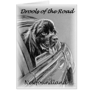 """Newfoundland """"Drools of the Road"""" Card"""