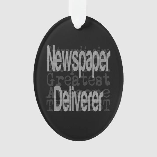 Newspaper Deliverer Extraordinaire