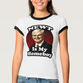 Newt is My Homeboy, Funny Gingrich Political T-Shirt