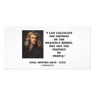 Newton Calculate Motions Madness Of People Quote Photo Card