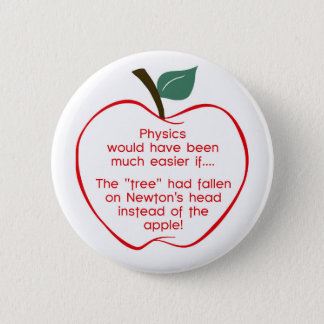 Newton's apple 2 inch round button