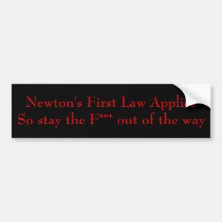 Newton's First Law Bumper Sticker