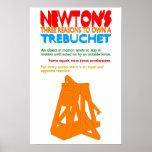 Newton's Three Reasons to Own A Trebuchet Poster