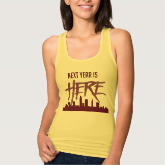 Next Year is Here Cleveland Skyline Racerback Tank