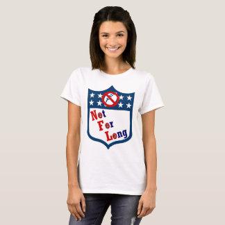 NFL Not For Long! T-Shirt