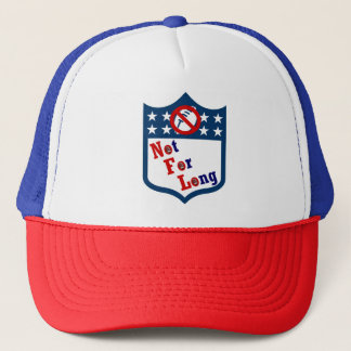NFL Not For Long! Trucker Hat