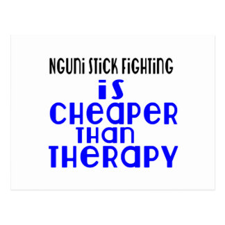 Nguni Stick Fighting Is Cheaper  Than Therapy Postcard
