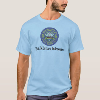 NH First to Declare Independence T-Shirt