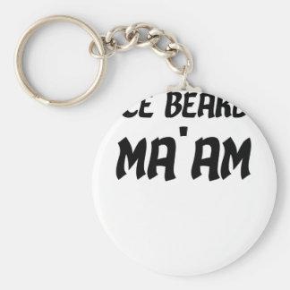 Nice Beard Ma'am Basic Round Button Keychain