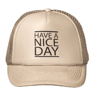 Nice Day Trucker Hat