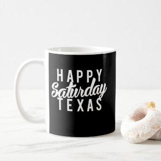Nice Happy Saturday Texas Print Coffee Mug