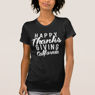 Nice Happy Thanks Giving California Print T-Shirt