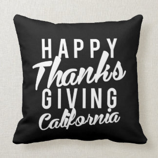 Nice Happy Thanks Giving California Print Throw Pillow