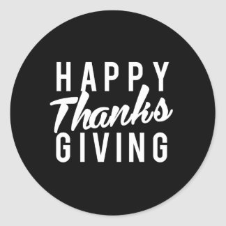 Nice Happy Thanks Giving Print Classic Round Sticker