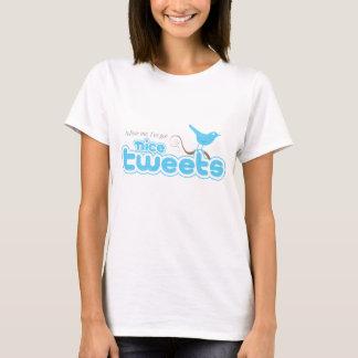 Nice Tweets Short Sleeve Ladies T T-Shirt