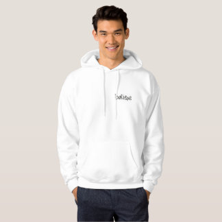 Nice white hoodie : Believe (writing)