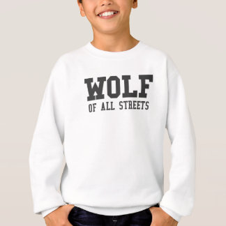 Nice Wolf of all Streets Print Sweatshirt