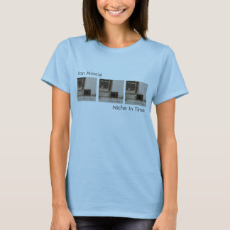 Niche In Time (womens) T-Shirt