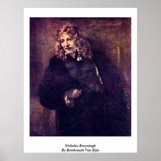 Nicholas Bruyningh By Rembrandt Van Rijn Poster