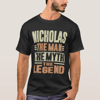 Nicholas The Man The Myth T-Shirt