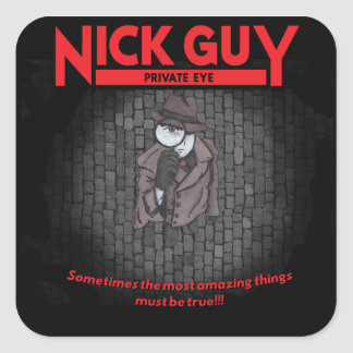 Nick Guy, Private Eye Square Sticker