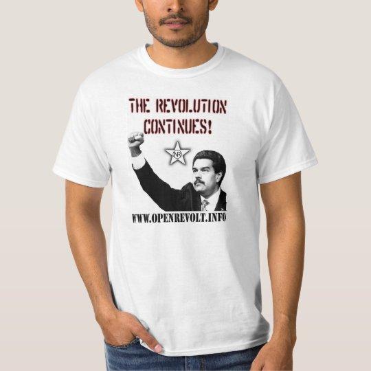 Nicolas Maduro: The Revolution Continues! T-Shirt