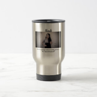 NICOLE:Don't Lie On Your Page Travel Mug