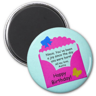Niece, you've been a joy... 2 inch round magnet